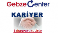 Gebze Center İş Başvurusu