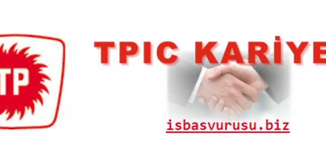 Tpic İş Başvurusu 2019