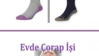 Evde Çorap İşi Veren Firmalar