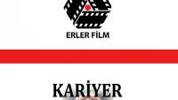 Erler Film İş Başvurusu