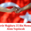 Terör Mağduru 35 Bin Memur Alımı Yapılacak