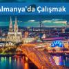 Almanya İş İlanları ve Almanya'da Çalışmak