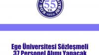 Ege Üniversitesi Sözleşmeli 37 Personel Alımı Yapacak