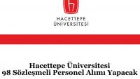 Hacettepe Üniversitesi 98 Sözleşmeli Personel Alımı Yapacak