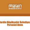 Mardin Büyükşehir Belediyesi Personel Alımı