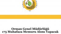 Orman Genel Müdürlüğü 175 Muhafaza Memuru Alımı Yapacak