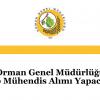 Orman Genel Müdürlüğü 80 Mühendis Alımı Yapacak