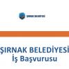 Şırnak Belediyesi İş Başvurusu