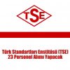 Türk Standartları Enstitüsü (TSE) 23 Personel Alımı Yapacak