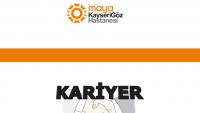 Maya Göz Hastanesi İş Başvurusu