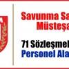 Savunma Sanayi Müsteşarlığı 71 Sözleşmeli Personel Alımı