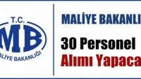 Maliye Bakanlığı 30 Personel Alımı