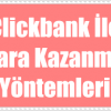 Clickbank Para Kazanma