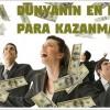 Dünyanın En Kolay Para Kazanma Yolu