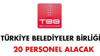 Türkiye Belediyeler Birliği 20 Personel Alım İlanı