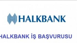 Halkbank İş Başvurusu
