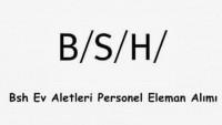 Bsh İş Başvurusu