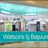 Watsons İş Başvurusu