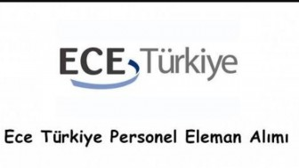 ECE Türkiye İş Başvurusu