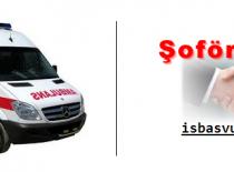 112 Ambulans Şöförlüğü İş Başvurusu