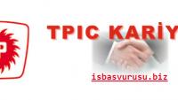 Tpic İş Başvurusu 2021