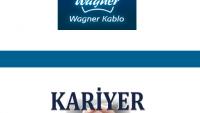 Wagner Kablo İş Başvurusu