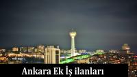 Ankara Ek İş İlanları