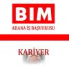 Bim İş Başvurusu Adana