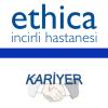 Ethica İncirli Hastanesi İş Başvurusu