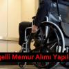 3138 Engelli Memur Alımı Yapılacak