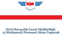 Sivil Havacılık Genel Müdürlüğü 15 Sözleşmeli Personel Alımı Yapacak