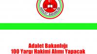 Adalet Bakanlığı 100 Yargı Hakimi Alımı Yapacak