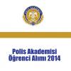 Polis Akademisi Öğrenci Alımı 2014