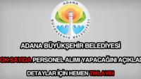 Adana Belediyesi İş Başvurusu