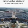 Adana Şehir Hastanesi İş Başvurusu