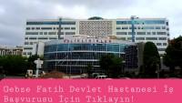 Gebze Fatih Devlet Hastanesi İş Başvurusu 2021